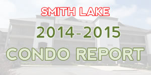 Smith Lake Real Estate Condominium Report 2014-2015